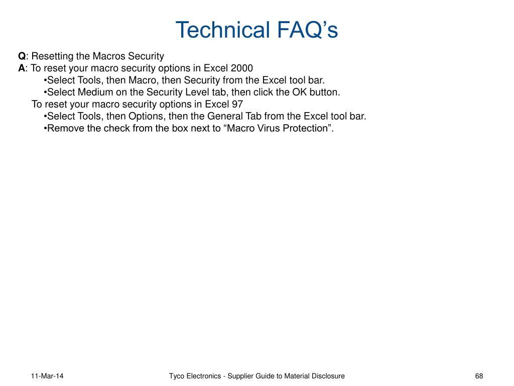 Technical FAQ's