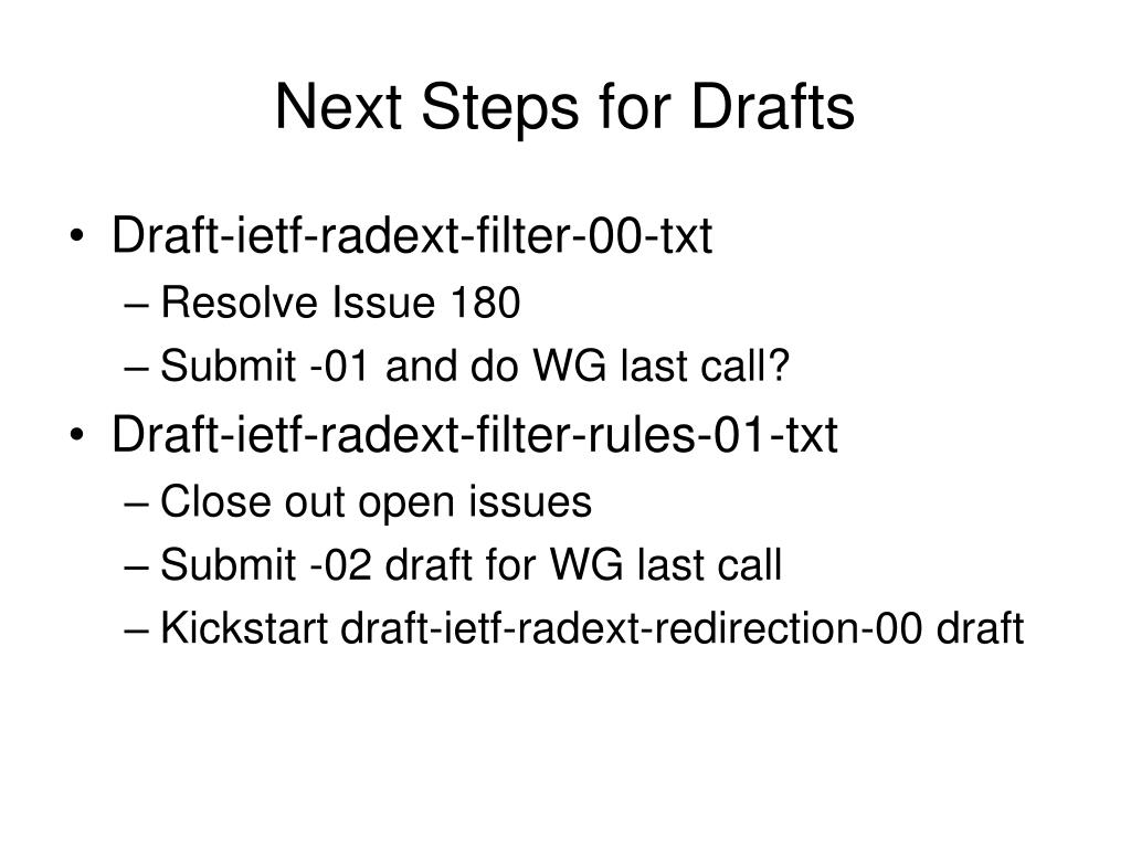 Next Steps for Drafts