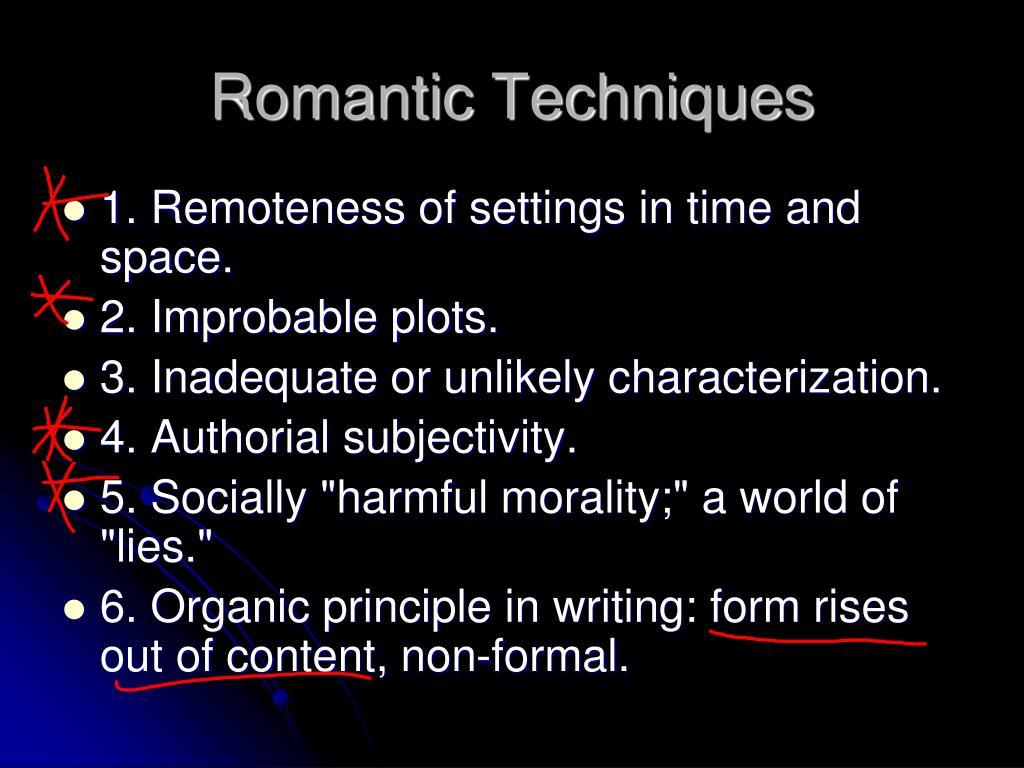 Romantic Techniques