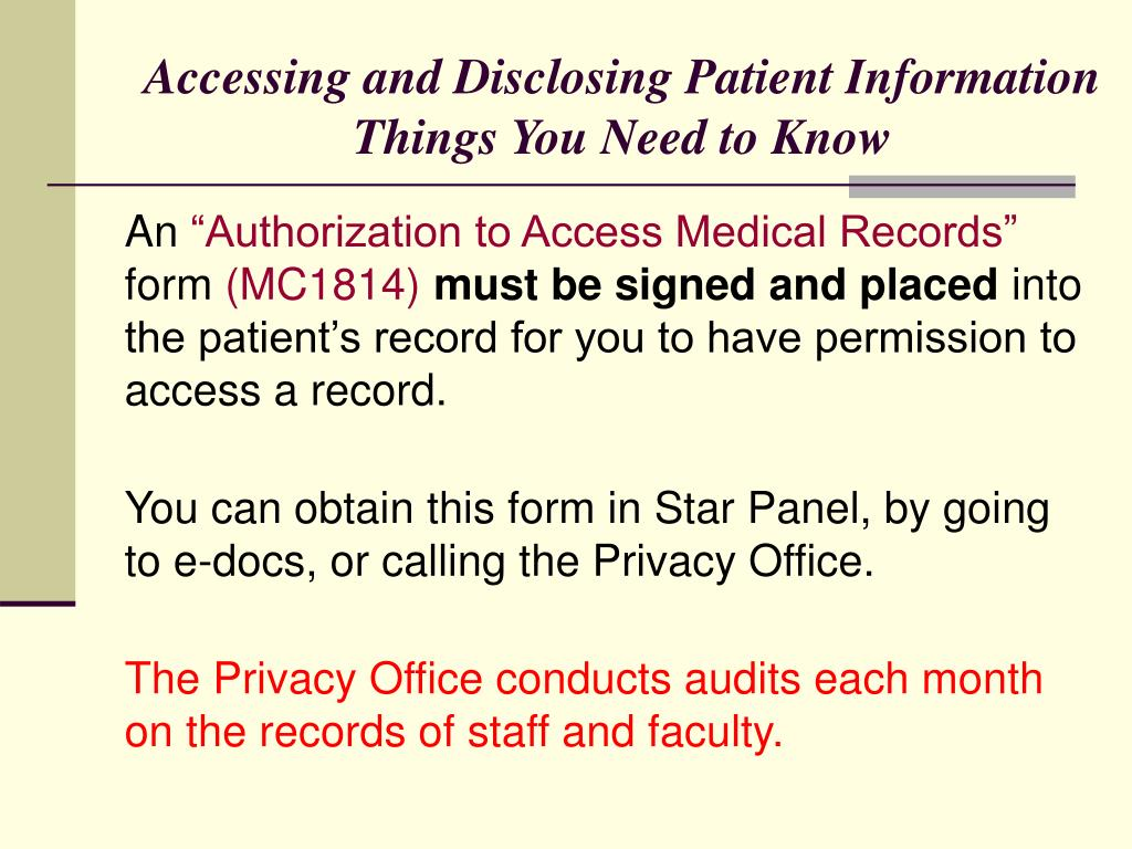Accessing and Disclosing Patient Information
