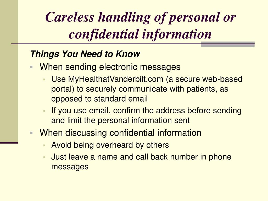 Careless handling of personal or confidential information