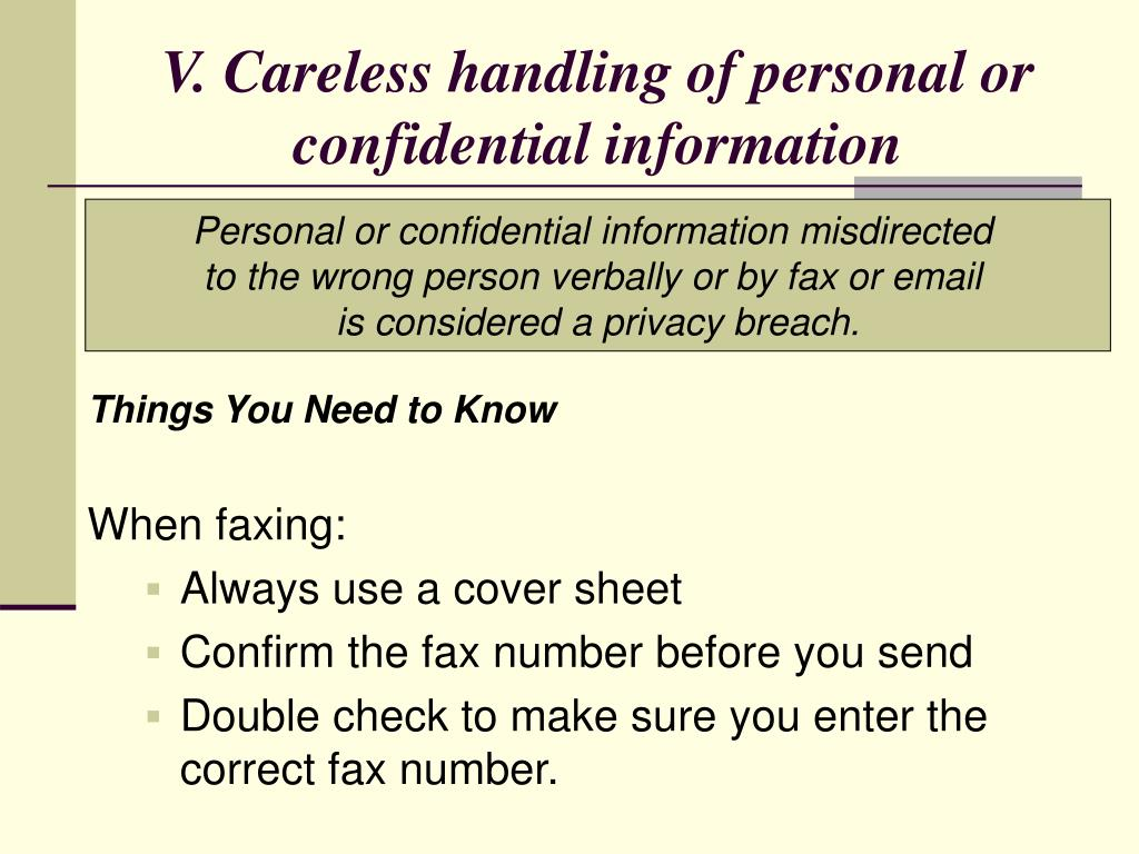 V. Careless handling of personal or confidential information