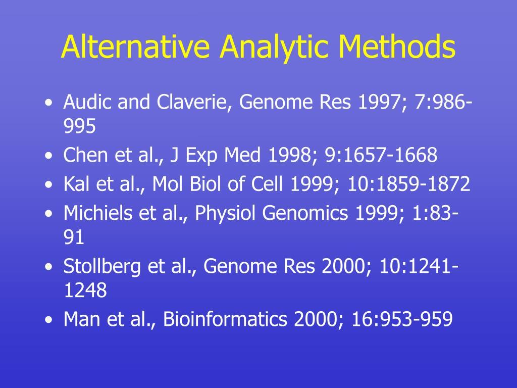 Alternative Analytic Methods