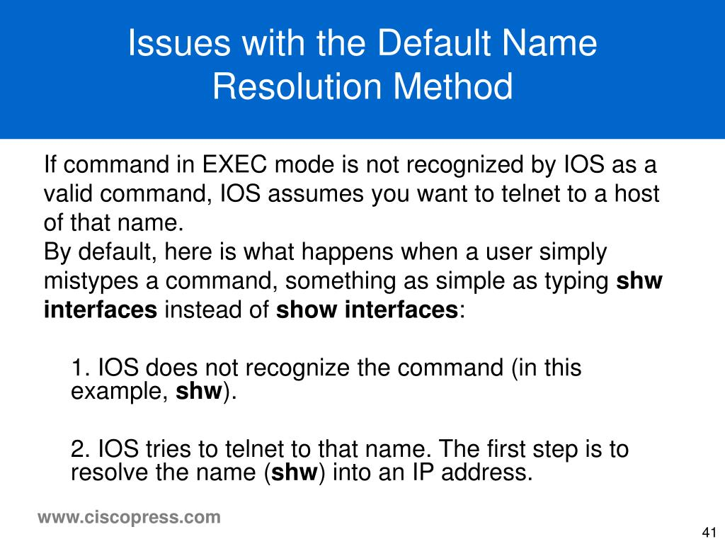 Issues with the Default Name Resolution Method