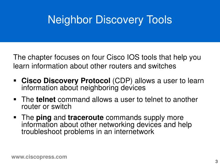 Neighbor discovery tools