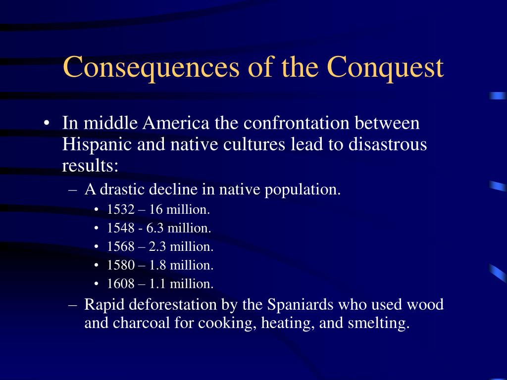 Consequences of the Conquest