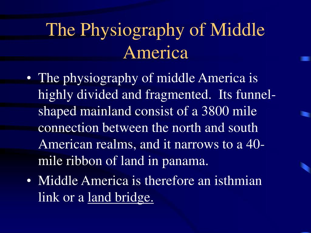The Physiography of Middle America