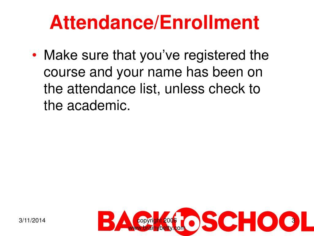 Attendance/Enrollment