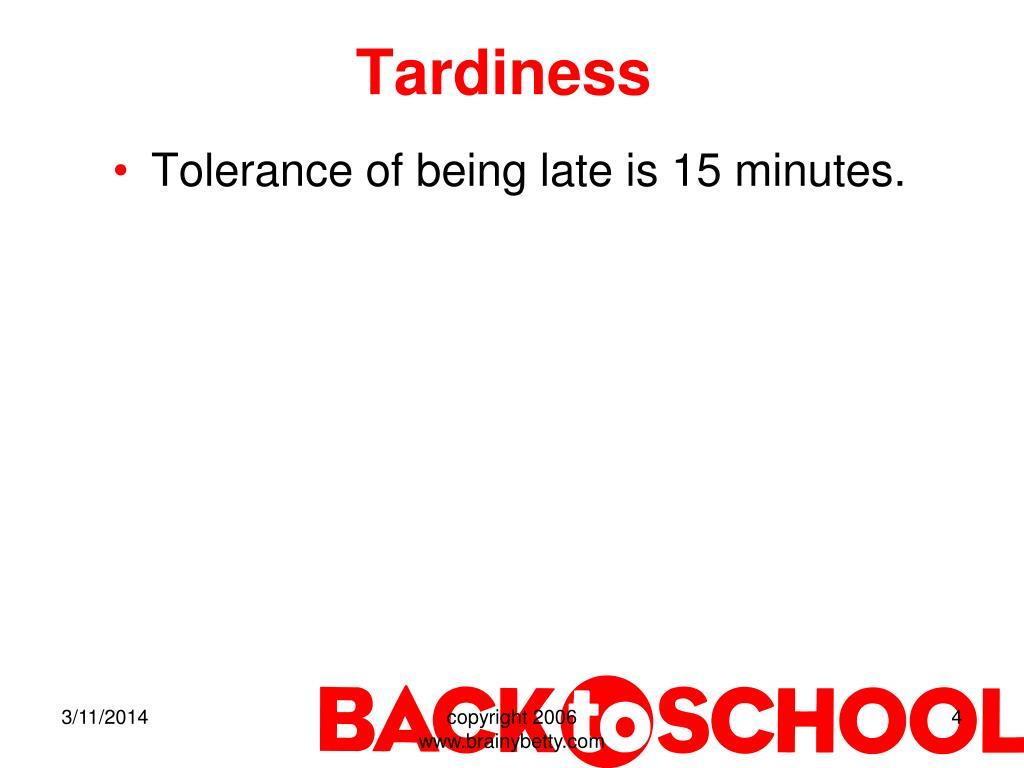Tardiness
