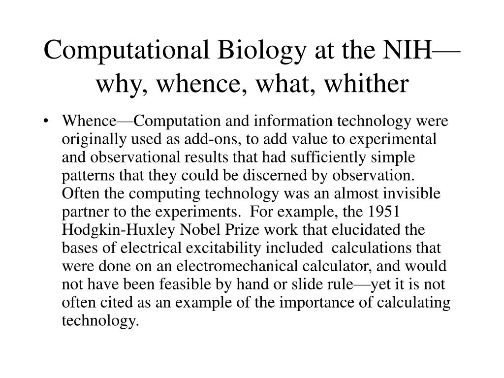 Computational Biology at the NIH—why, whence, what, whither