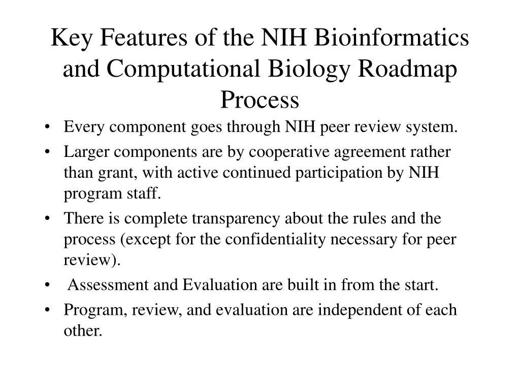 Key Features of the NIH Bioinformatics and Computational Biology Roadmap Process