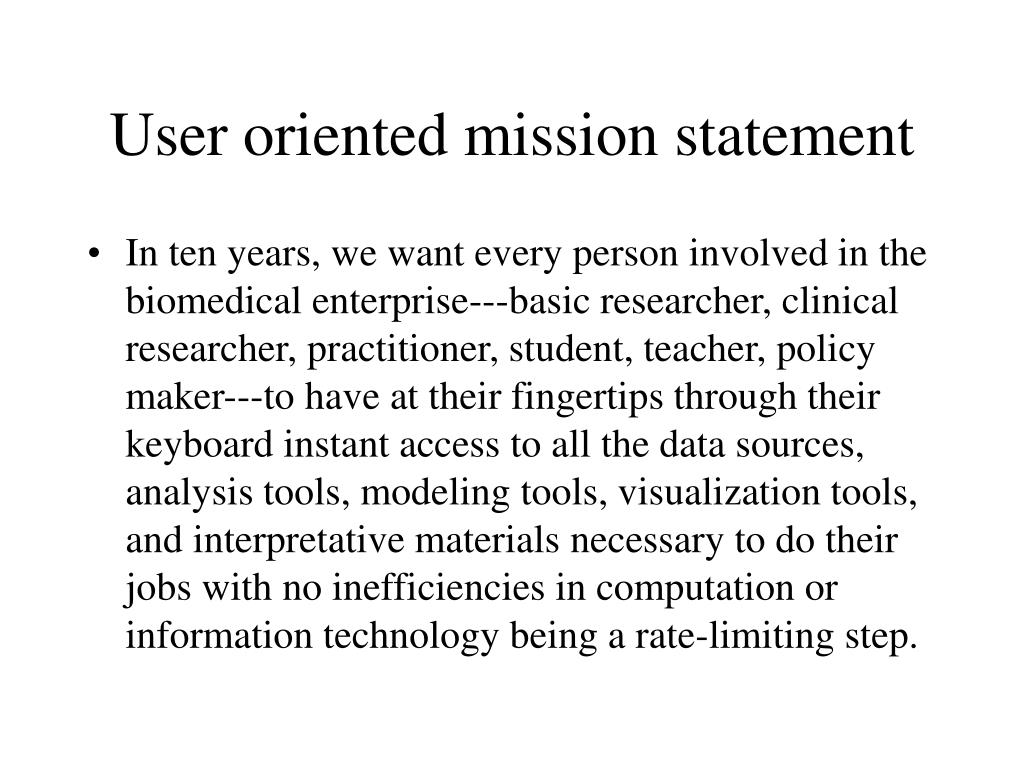 User oriented mission statement