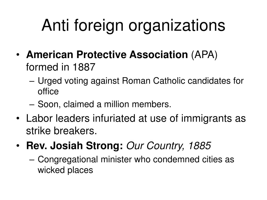 Anti foreign organizations