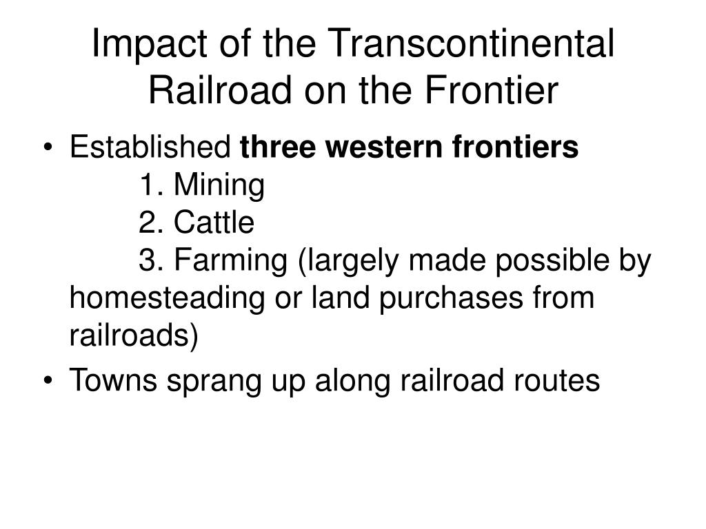 Impact of the Transcontinental Railroad on the Frontier