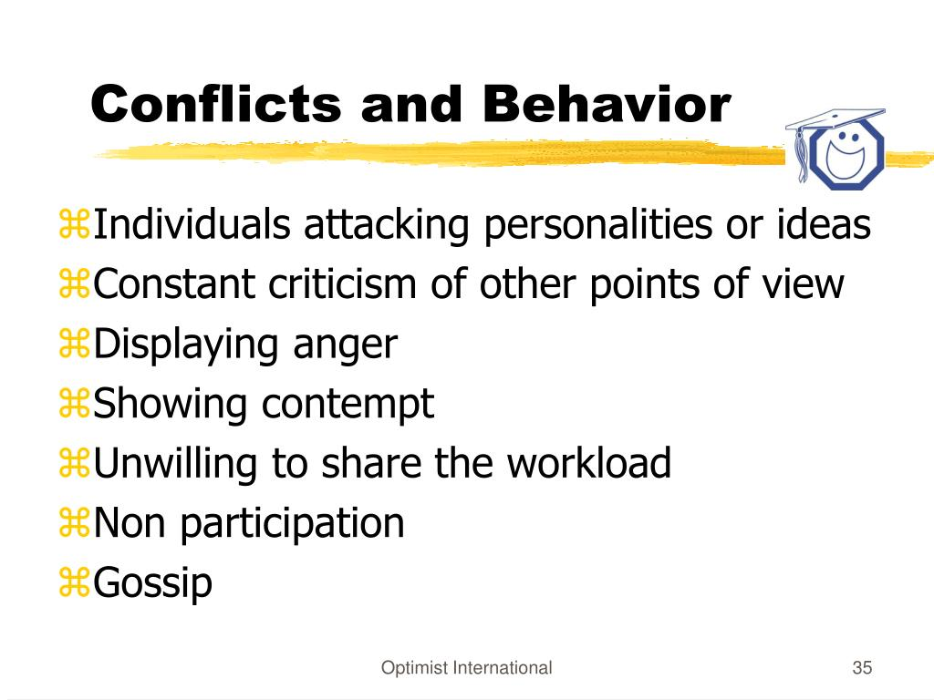 Conflicts and Behavior