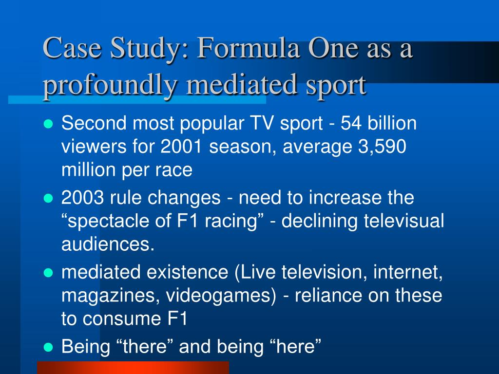 Case Study: Formula One as a profoundly mediated sport