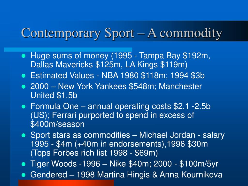 Contemporary Sport – A commodity