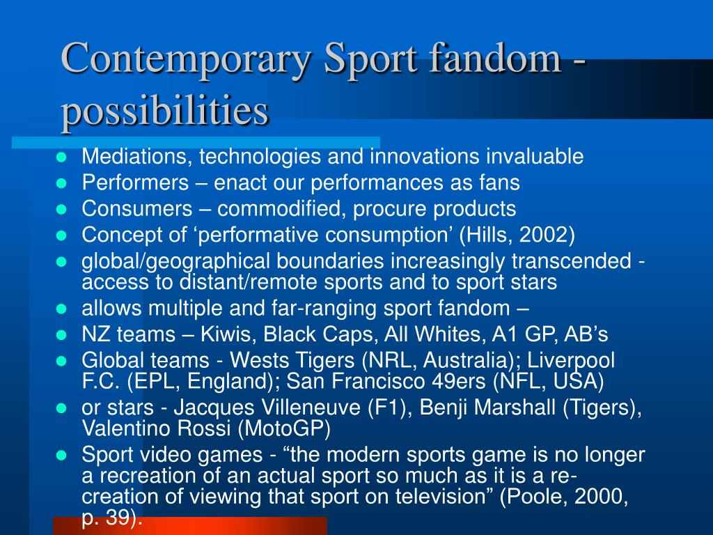 Contemporary Sport fandom - possibilities