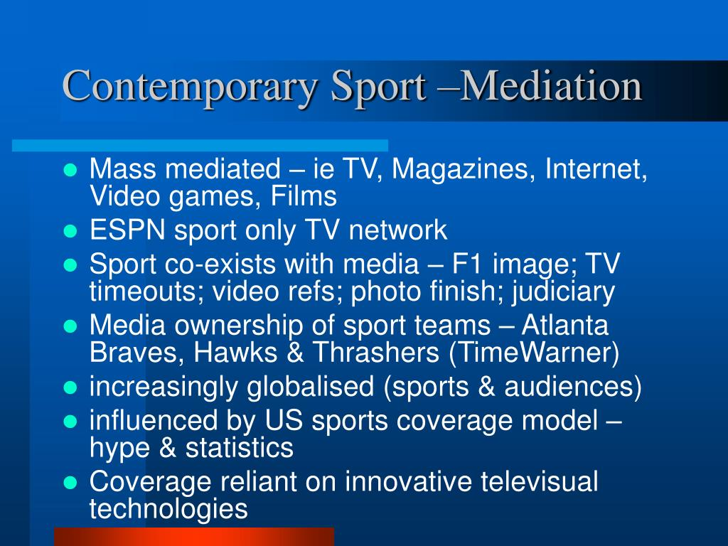 Contemporary Sport –Mediation