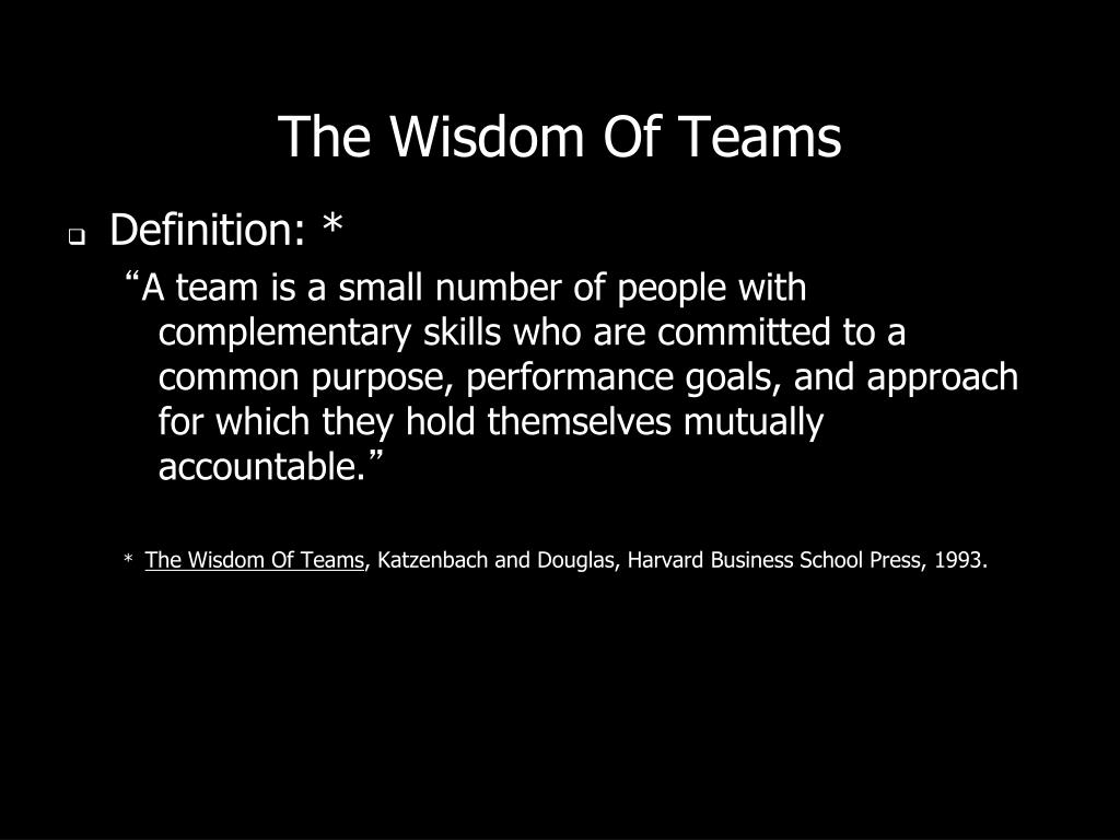 the wisdom of teams Abebookscom: the wisdom of teams: creating the high-performance organization (9780875843674) by jon r katzenbach douglas k smith and a great selection of similar new, used and collectible books available now at great prices.