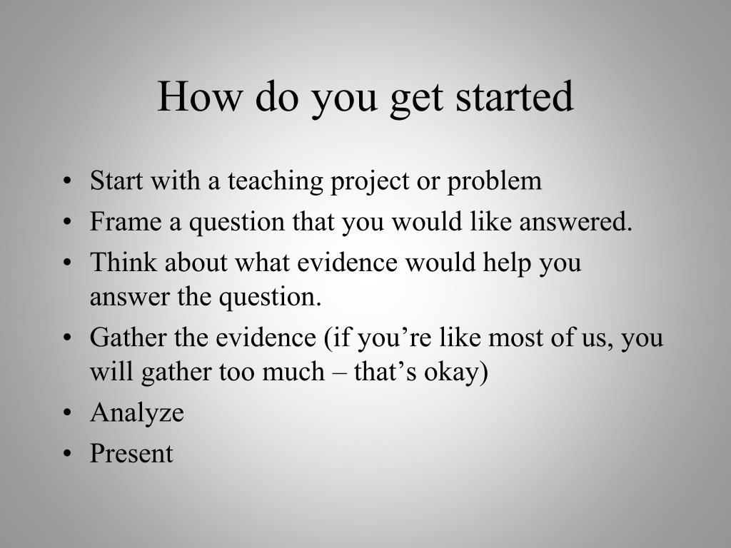 How do you get started