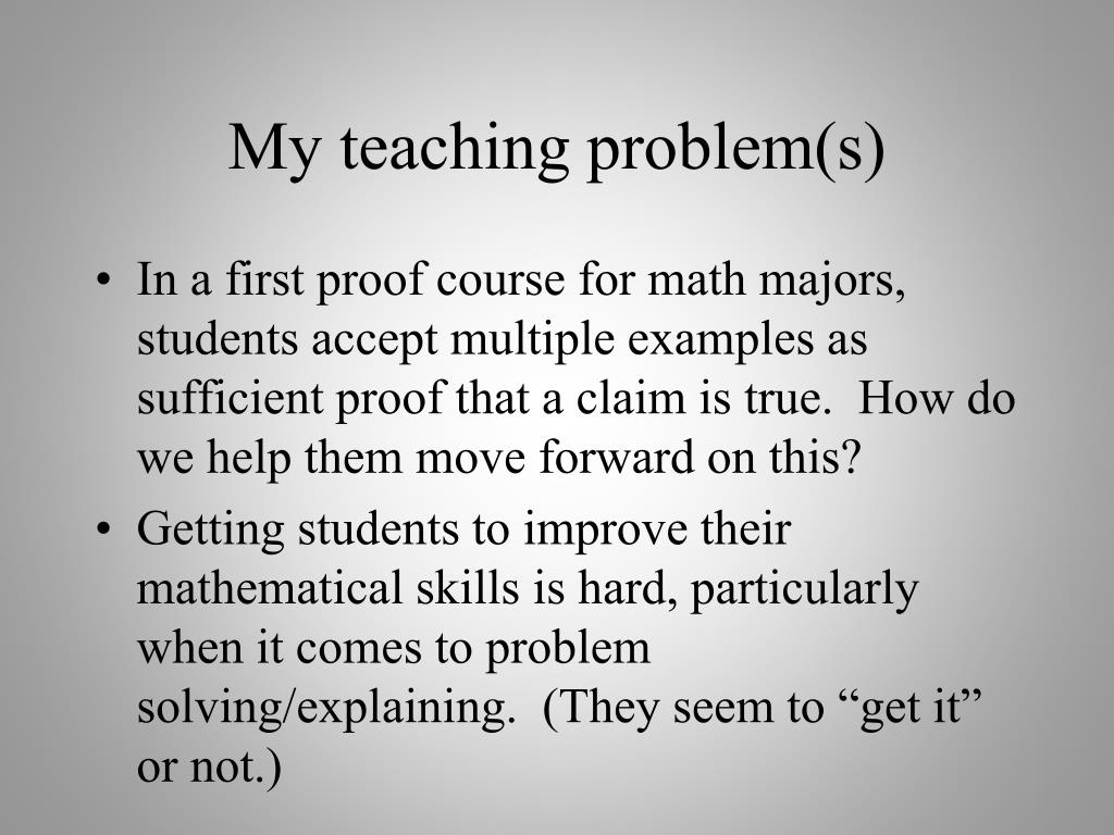 My teaching problem(s)