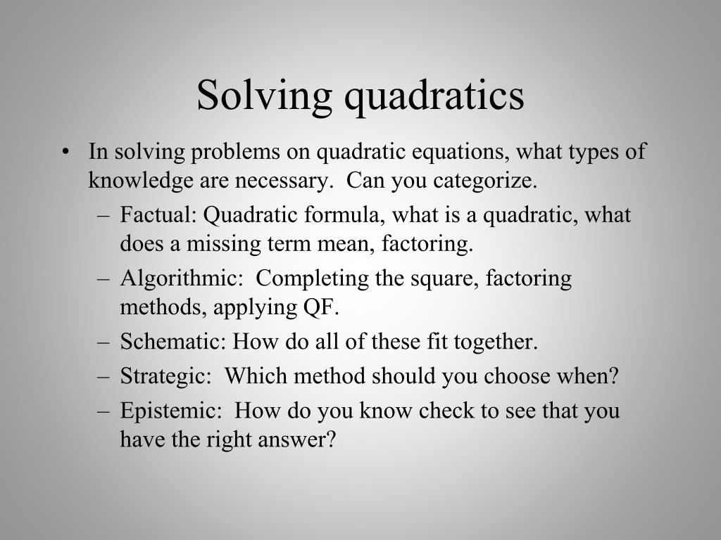 Solving quadratics