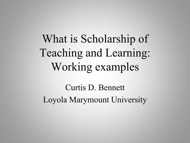 What is scholarship of teaching and learning working examples
