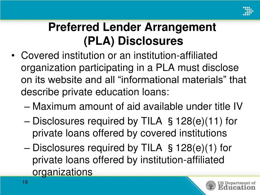 Preferred Lender Arrangement                      (PLA) Disclosures