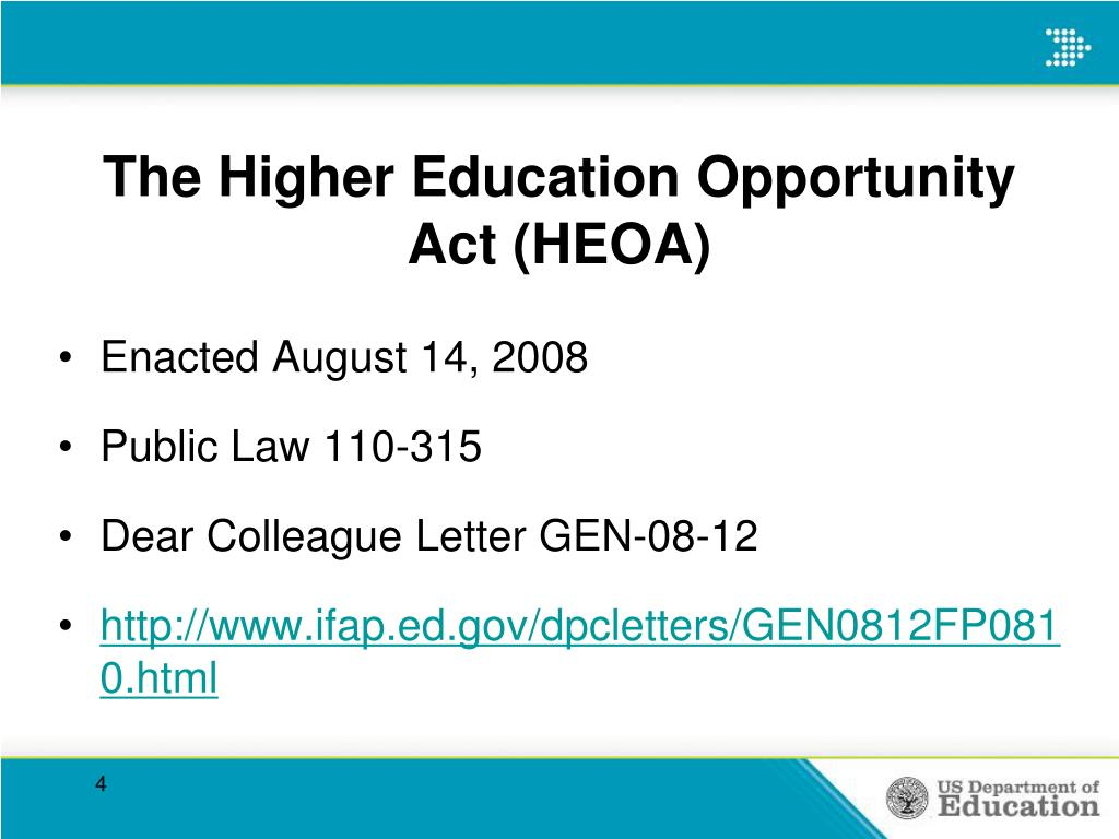 The Higher Education Opportunity Act (HEOA)
