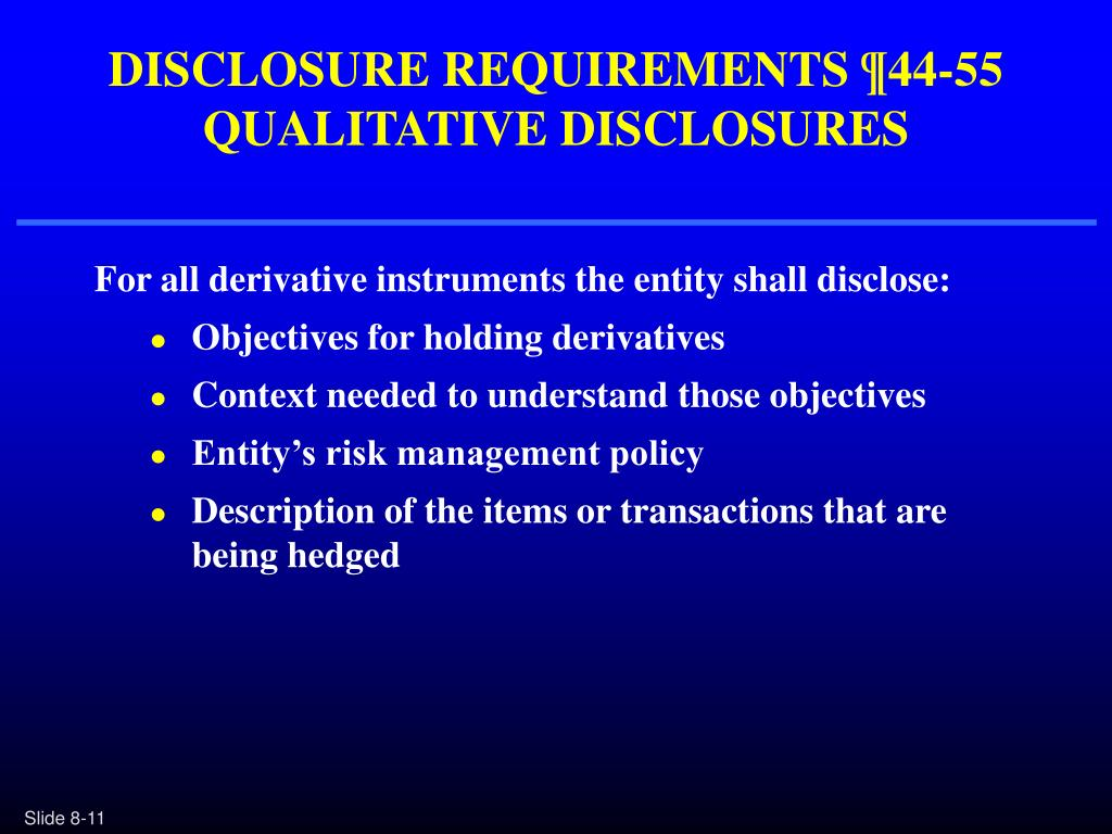DISCLOSURE REQUIREMENTS ¶44-55