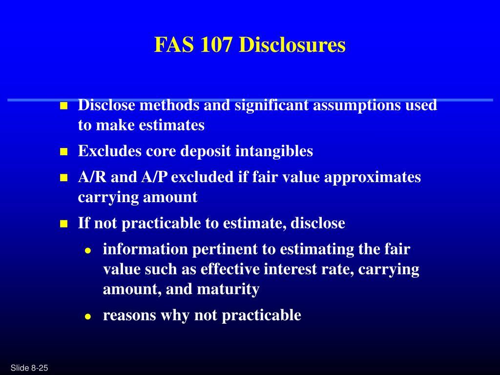FAS 107 Disclosures