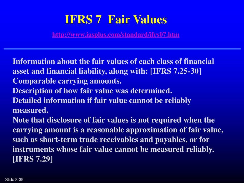 IFRS 7  Fair Values