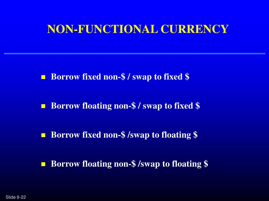 NON-FUNCTIONAL CURRENCY