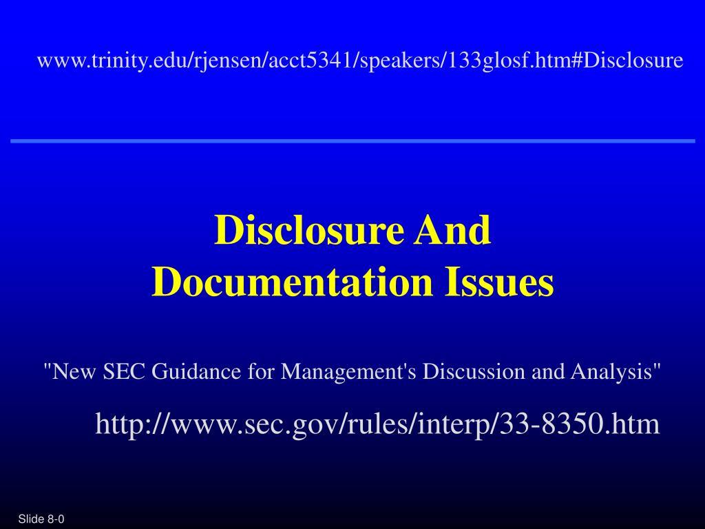 www.trinity.edu/rjensen/acct5341/speakers/133glosf.htm#Disclosure