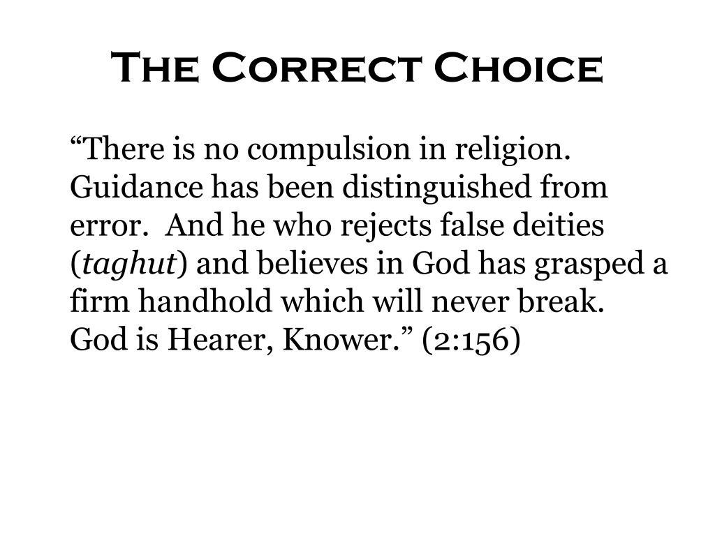 The Correct Choice