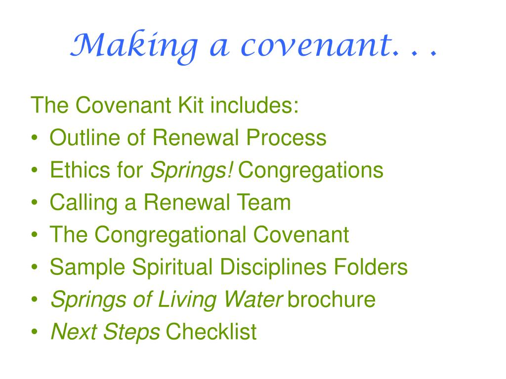 Making a covenant. . .