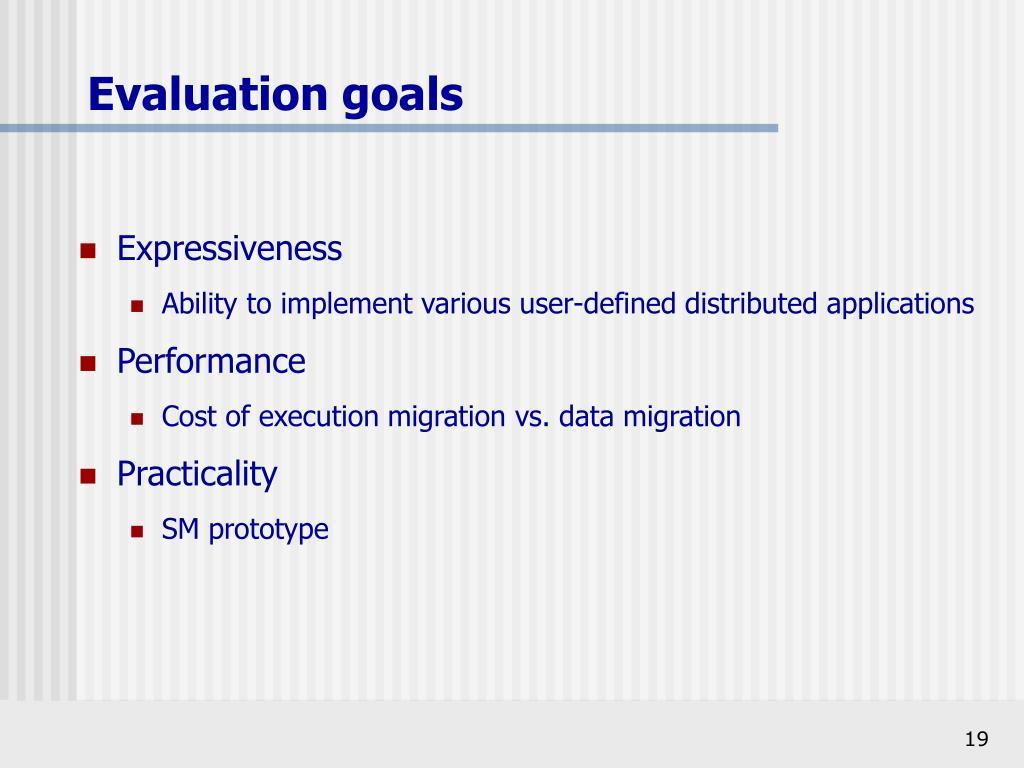 Evaluation goals
