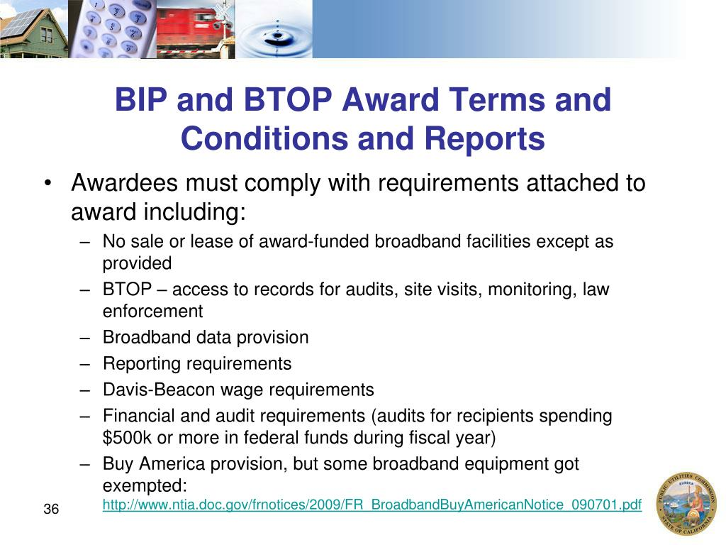 BIP and BTOP Award Terms and Conditions and Reports