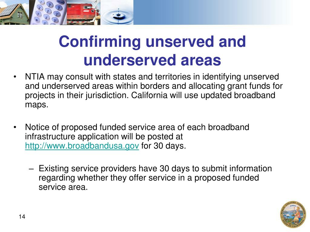 Confirming unserved and underserved areas