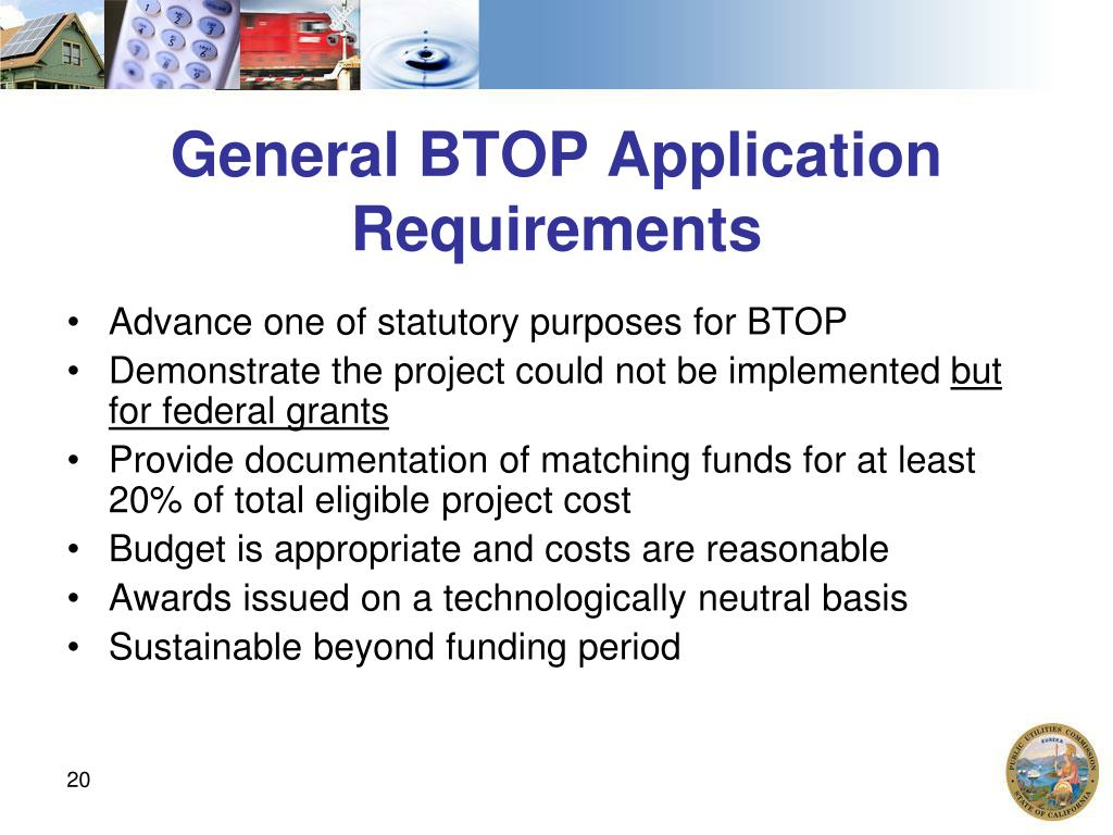 General BTOP Application Requirements