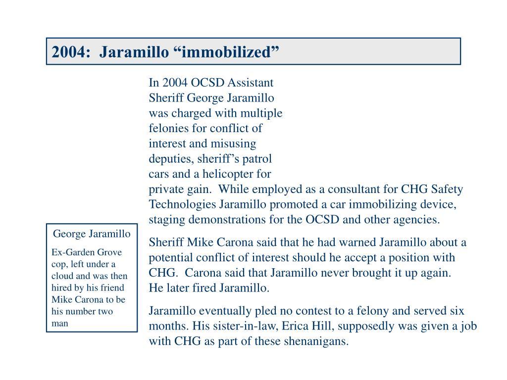 """2004:  Jaramillo """"immobilized"""""""