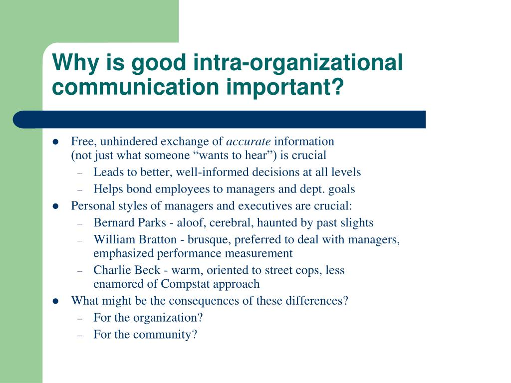 Why is good intra-organizational communication important?