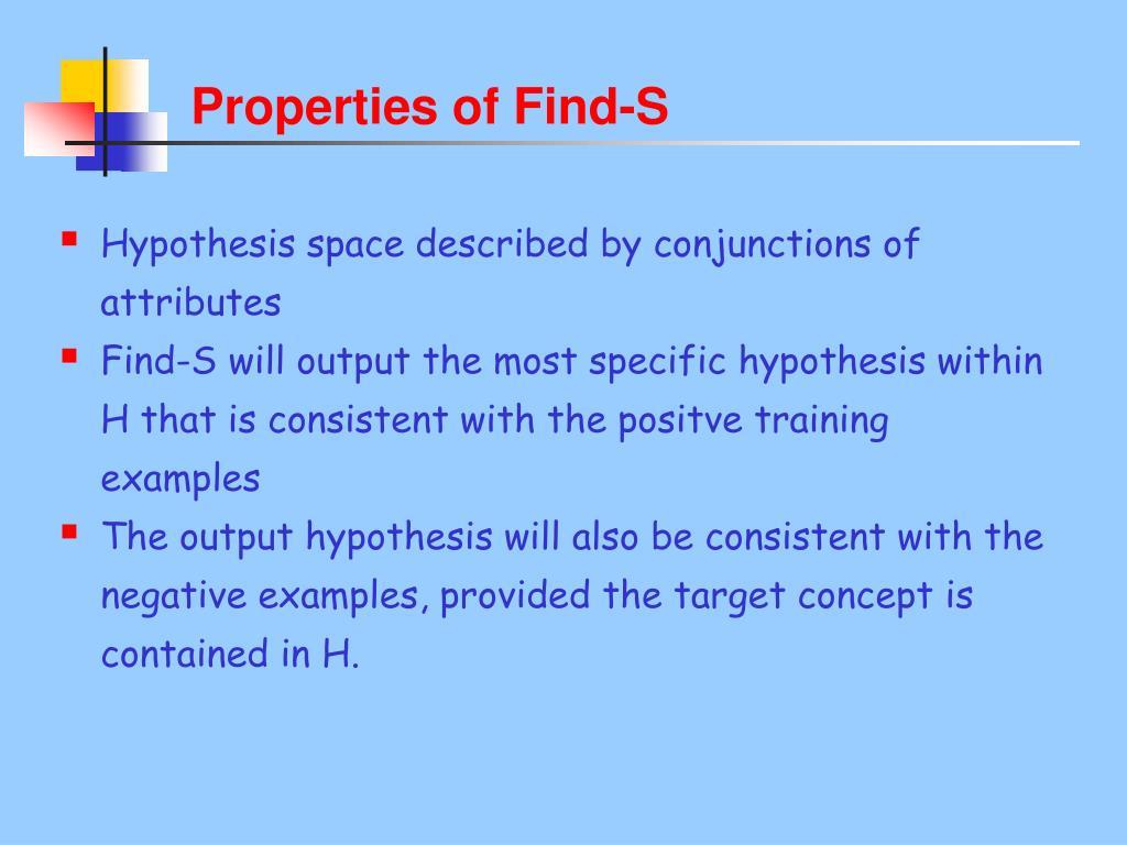 Properties of Find-S