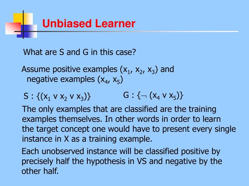 Unbiased Learner