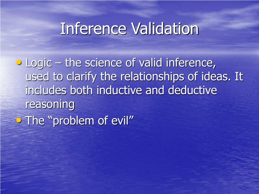 Inference Validation