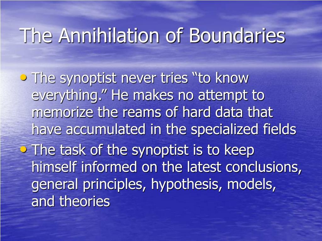 The Annihilation of Boundaries