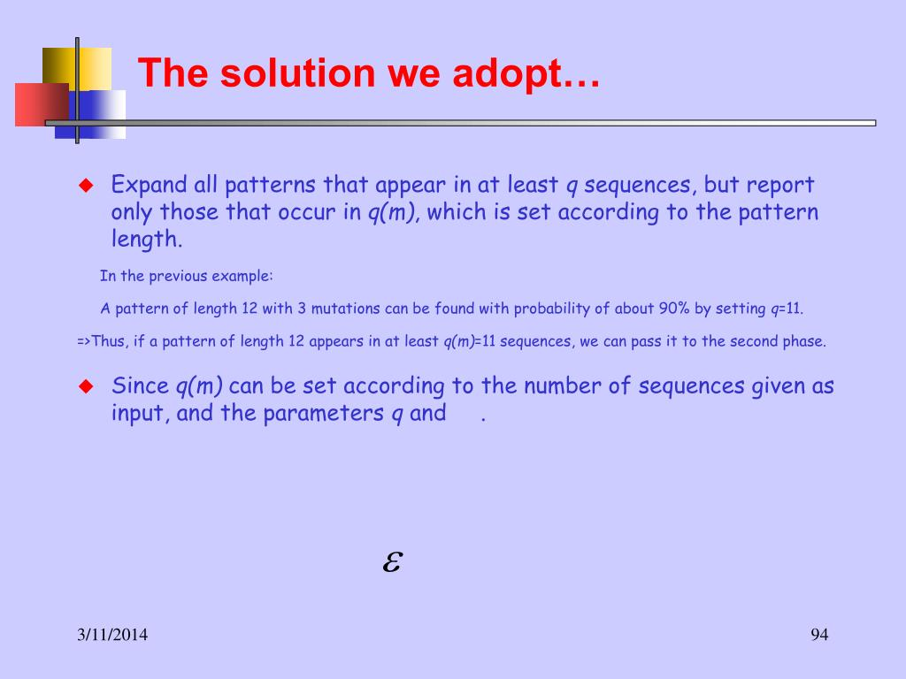 The solution we adopt…