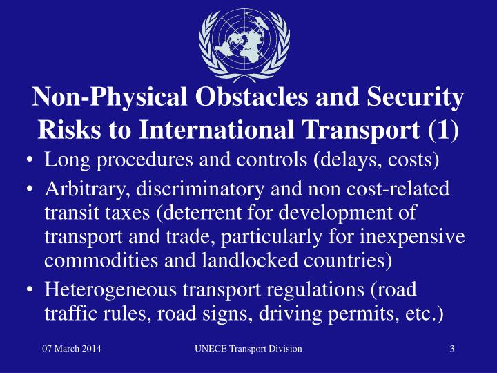 Non physical obstacles and security risks to international transport 1