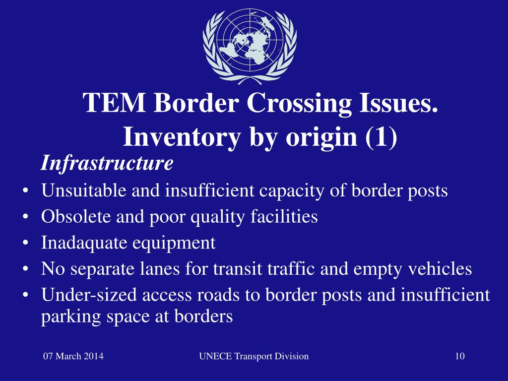 TEM Border Crossing Issues.